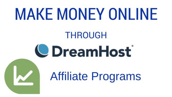 make money online through DreamHost affiliate program