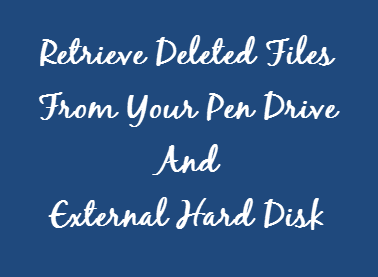 How To Retrieve Deleted Files From Pen Drive Without Software