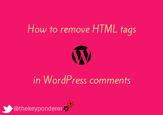 WordPress html comment tags